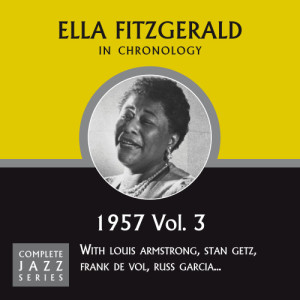 Ella Fitzgerald的專輯Complete Jazz Series: 1957 Vol. 3