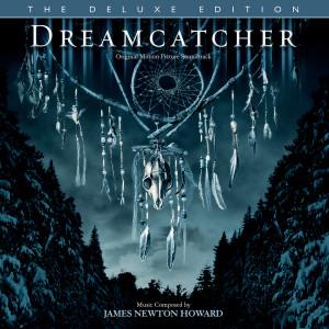 James Newton Howard的專輯Dreamcatcher (Original Motion Picture Soundtrack / Deluxe Edition)