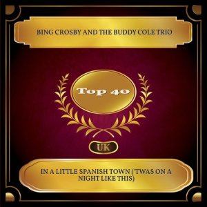 Album In A Little Spanish Town ('twas On A Night Like This) from The Buddy Cole Trio