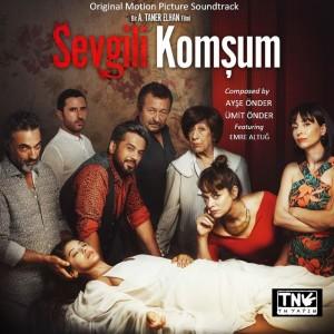Album Sevgili Komşum (Original Motion Picture Soundtrack) from Ümit Önder