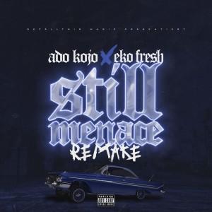 Album Still Menace from Ado Kojo