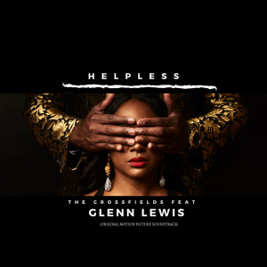 Album Helpless (Original Motion Picture Soundtrack) from Glenn Lewis