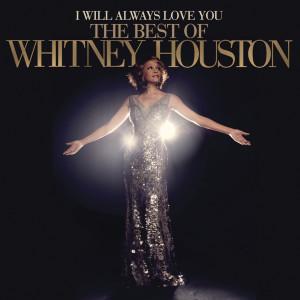 อัลบั้ม I Will Always Love You: The Best Of Whitney Houston