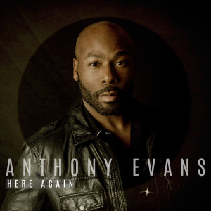 Album Here Again from Anthony Evans