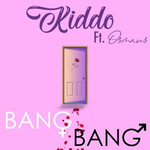 Album Bang Bang (Explicit) from Kiddo