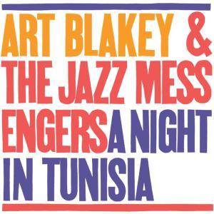 A Night In Tunisia 1987 Art Blakey; The Jazz Messengers