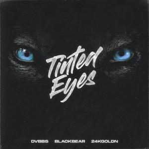 DVBBS的專輯Tinted Eyes