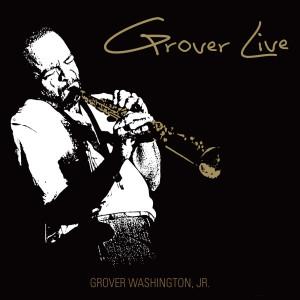 Grover Live 2010 Grover Washington