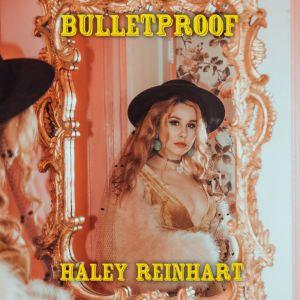 Bulletproof dari Haley Reinhart
