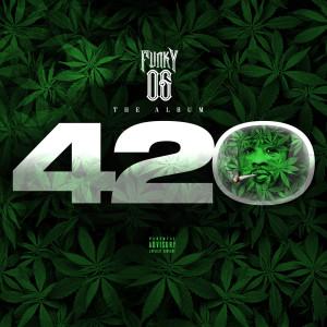 DJ Funky的專輯FunkyOg 420