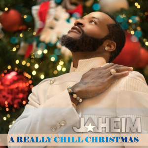 Album A Really Chill Christmas from Jaheim