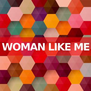 Album Woman Like Me (Instrumental Versions) from Instrumental Pop Songs
