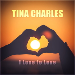 Album I Love to Love from Tina Charles