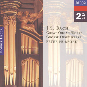 Album Bach, J.S.: Great Organ Works from Peter Hurford
