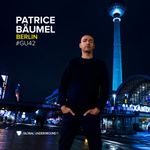 Album Global Underground #42: Patrice Bäumel - Berlin from Patrice Bäumel
