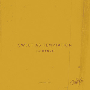 Album Sweet As Temptation from Ogranya
