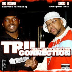 Album DJ Chill Presents Pimp C Trill Connection (Explicit) from Pimp C