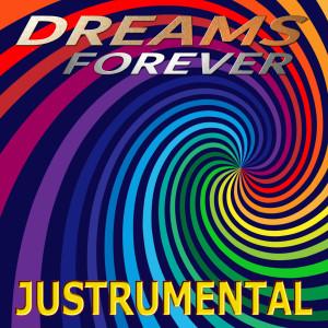 Album Dreams Forever from Justrumental