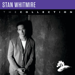Album Stan Whitmire: The Collection from Stan Whitmire
