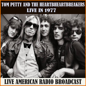 Album Live in 1977 from Tom Petty And The Heartbreakers