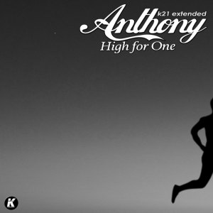 Album High for One (K21 Extended) from Anthony