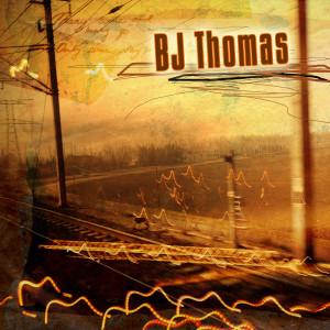 B.J. THOMAS的專輯B.J. Thomas