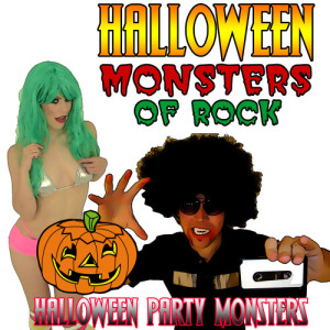 Halloween Party Monsters的專輯Halloween Monsters of Rock
