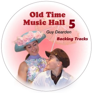 Guy Dearden的專輯Old Time Music Hall 5 - Backing Tracks