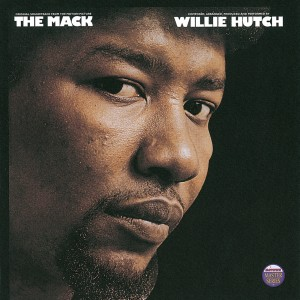 Album The Mack - Original Motion Picture Soundtrack from Willie Hutch