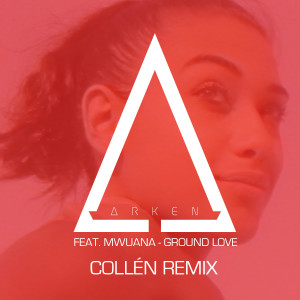 Ground Love (feat. Mwuana) (Collén Remix)
