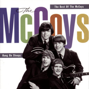 The McCoys的專輯Hang On Sloopy:  The Best Of The McCoys