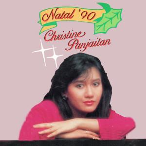 Natal 90 dari Christine Panjaitan