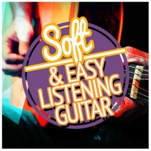 Album Soft & Easy Listening Guitar from Soft Guitar Music