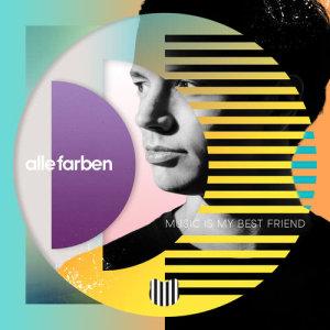 Album Music Is My Best Friend from Alle Farben