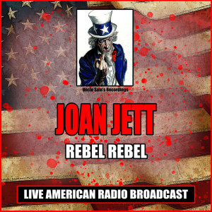 Album Rebel Rebel from Joan Jett & The Blackhearts