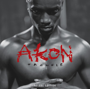 Akon的專輯Trouble Deluxe Edition
