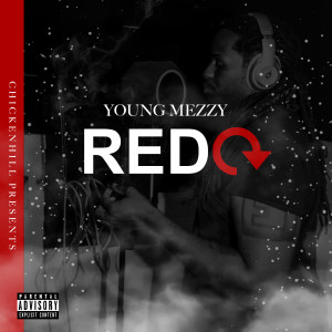 Album Redo from Young Mezzy