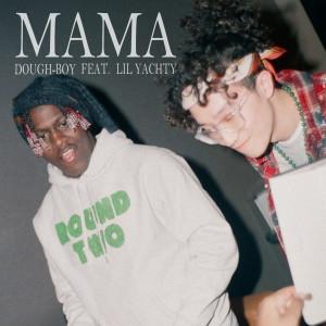 Mama (feat. Lil Yachty)