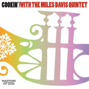 The Miles Davis Quintet的專輯Cookin'