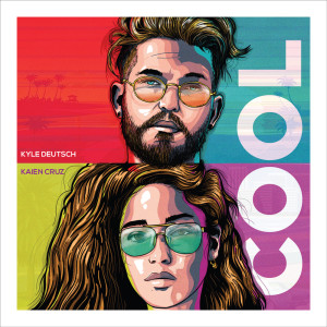 Listen to COOL song with lyrics from Kyle Deutsch