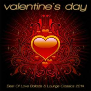 Album Valentine's Day - Best of Love Ballads & Lounge Classics 2014 from Various Artists