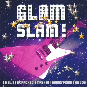 Album Glam Slam! from Various Artists