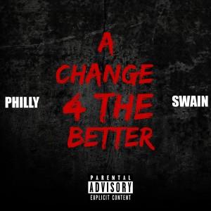 A Change 4 the Better (Explicit)