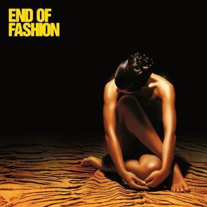 End of Fashion 2005 End of Fashion