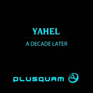 Album A Decade Later from Yahel