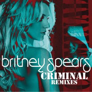 Album Criminal (Remixes) from Britney Spears