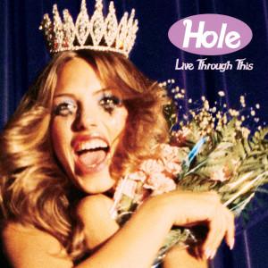 Live Through This 1994 Hole