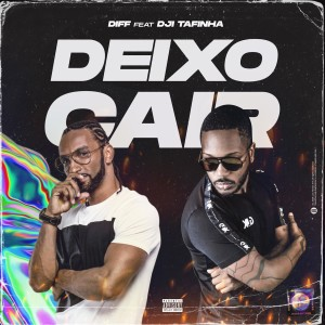 Album Deixo Cair from Dji Tafinha