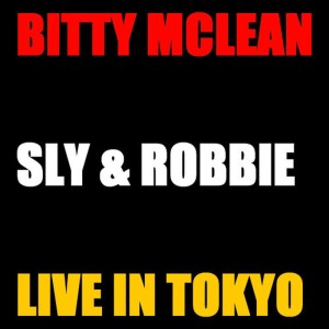Album Bitty Mc Lean and Sly & Robbie Live Tokyo from Bitty McLean