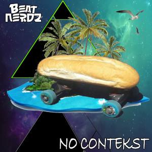 Album No Contekst (Explicit) from Beatnerdz